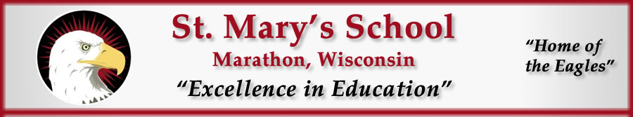 St. Mary's School Marathon, Wisconsin, Excellence in Education, Home of the Eagles